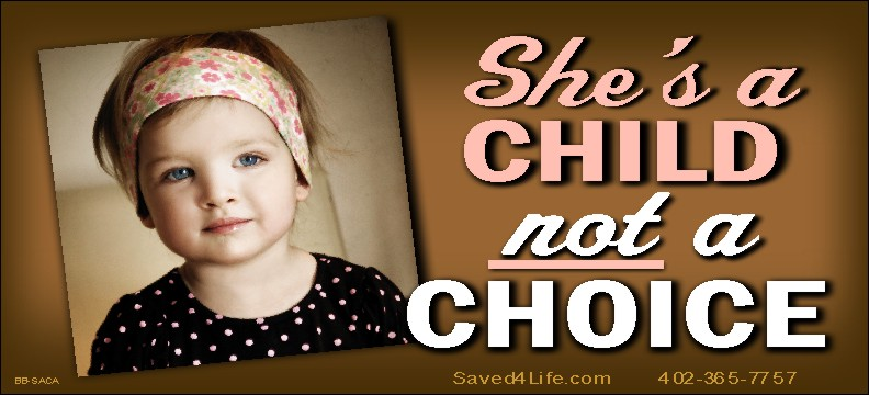 She's A Child Not A Choice 5x11 Billboard - Click Image to Close